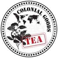 Tea - Colonial goods