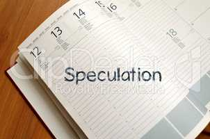 Speculation write on notebook