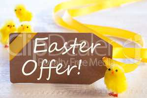 Label With Chicks, Text Easter Offer