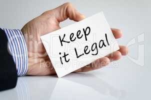 Keep it legal text concept