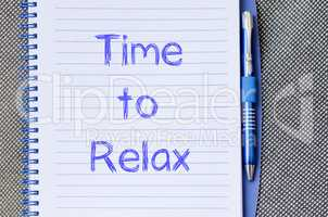 Time to relax write on notebook