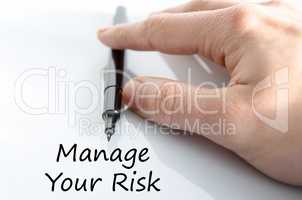 Manage your risk text concept