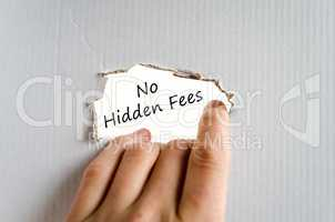 No hidden fees text concept