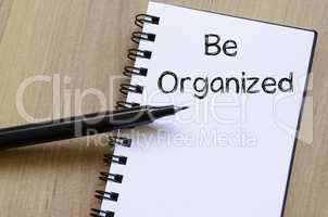 Be organized write on notebook