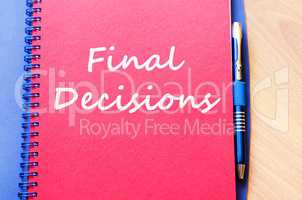 Final decisions write on notebook