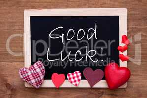 Blackboard With Textile Hearts, Text Good Luck