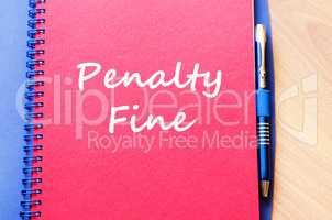 Penalty fine write on notebook