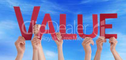 Many People Hands Holding Red Straight Word Value Blue Sky