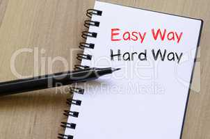 Easy way hard way write on notebook