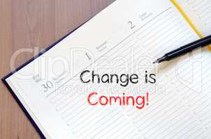 Change is coming write on notebook