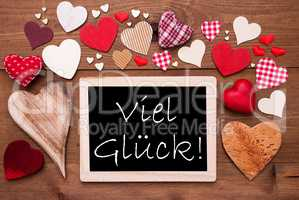 One Chalkbord, Many Red Hearts, Viel Glueck Means Good Luck