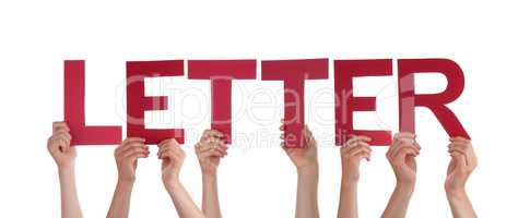 Many People Hands Holding Red Straight Word Letter