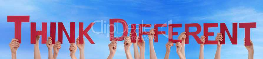 People Hands Holding Red Straight Word Think Different Blue Sky