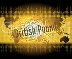 British Pound Represents Worldwide Trading And Broker