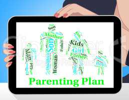 Parenting Plan Shows Mother And Child And Agenda