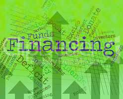 Financing Word Indicates Business Financial And Trading