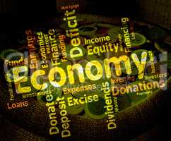 Economy Word Represents Economizing Text And Economies