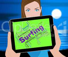 Surfing Word Represents Ocean Surfer And Boardsport