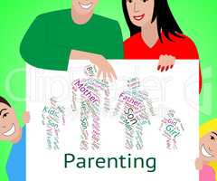 Parenting Words Indicates Mother And Baby And Child