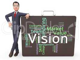 Vision Word Shows Aim Objectives And Aspirations