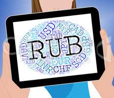 Rub Currency Shows Worldwide Trading And Currencies