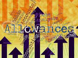 Allowances Word Represents Wordcloud Bonus And Rewards