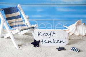 Summer Label With Deck Chair, Kraft Tanken Means Relaxation