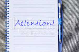 Attention write on notebook