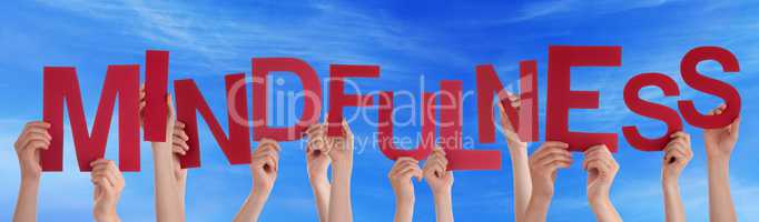 Many People Hands Holding Red Word Mindfulness Blue Sky