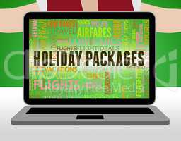Holiday Packages Indicates Fully Inclusive And Getaway