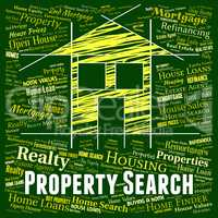 Property Search Indicates Real Estate And Apartments