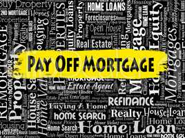 Pay Off Mortgage Shows Full Payment And Borrowing