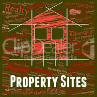 Property Sites Shows Real Estate And Habitation