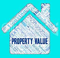 Property Value Shows Current Price And Charge