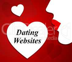 Dating Websites Represents Love Internet And Sweethearts