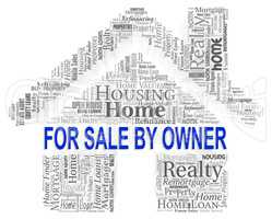 Sale By Owner Indicates On Market And Advertisement