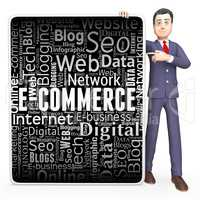 Ecommerce Sign Represents Online Business And Biz