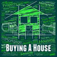 Buying A House Represents Purchases Retail And Houses