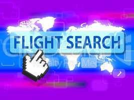 Flight Search Indicates Research Researcher And Information