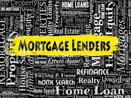 Mortgage Lenders Shows Home Loan And Banking
