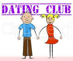 Dating Club Indicates Date Association And Clubs
