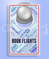 Book Flights Shows Order Booked And Flying