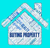 Buying Property Means Real Estate And Apartments