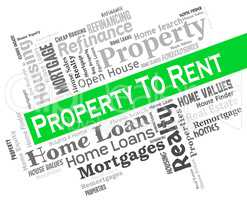 Property To Rent Shows Real Estate And Apartment