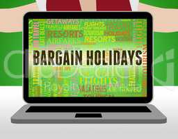 Bargain Holidays Represents Clearance Vacational And Bargains