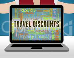 Travel Discounts Represents Offer Save And Discounted