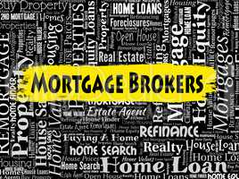 Mortgage Brokers Indicates Real Estate And Agent