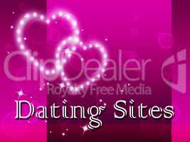Dating Sites Indicates Sweethearts Internet And Websites