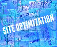 Site Optimization Shows Internet Websites And Optimized