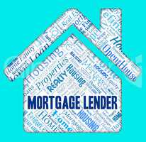 Mortgage Lender Shows Finance Financial And Loan
